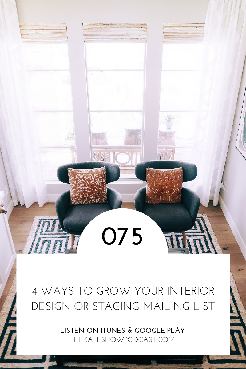 4 Ways to Grow Your Interior Design or Staging Mailing List.png