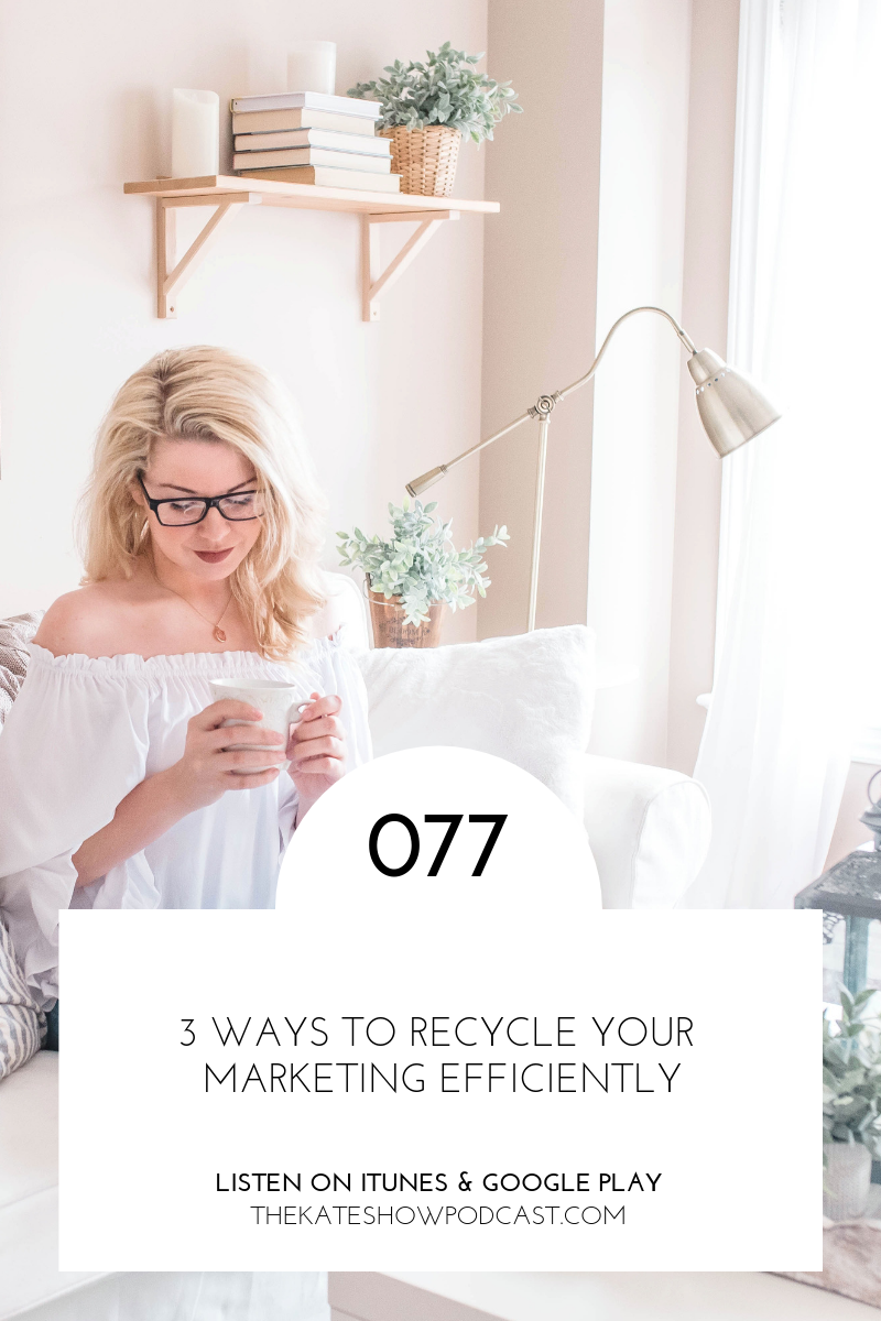 3 Ways to Recycle Your Marketing Efficiently.png