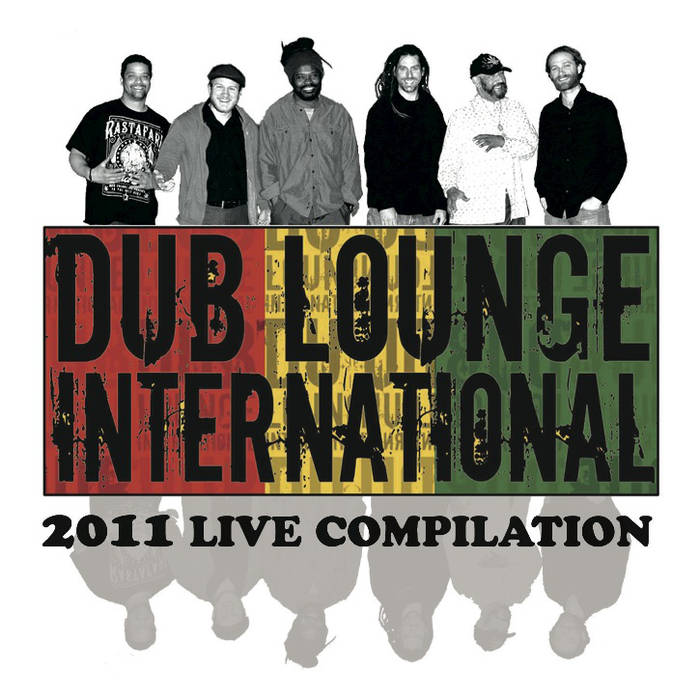 Dub Lounge International 2011.jpg