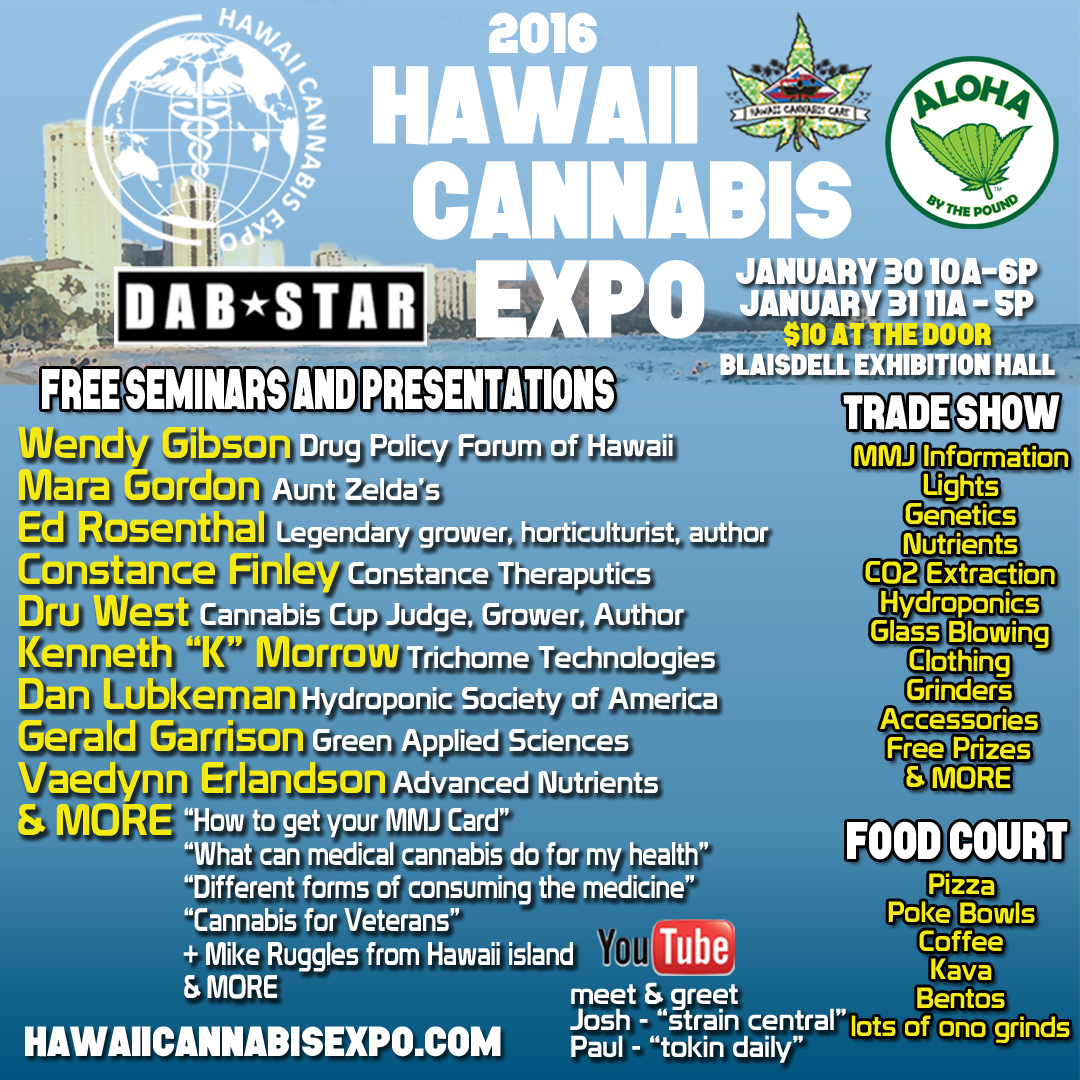 "Pick up your exclusive ""ALOHA SHAKALOLO"" t-shirt from our booth this Saturday and Sunday @ the Blaisdell Exhibition Hall. For more info about the seminars please go to HAWAIICANNABISEXPO.COM"