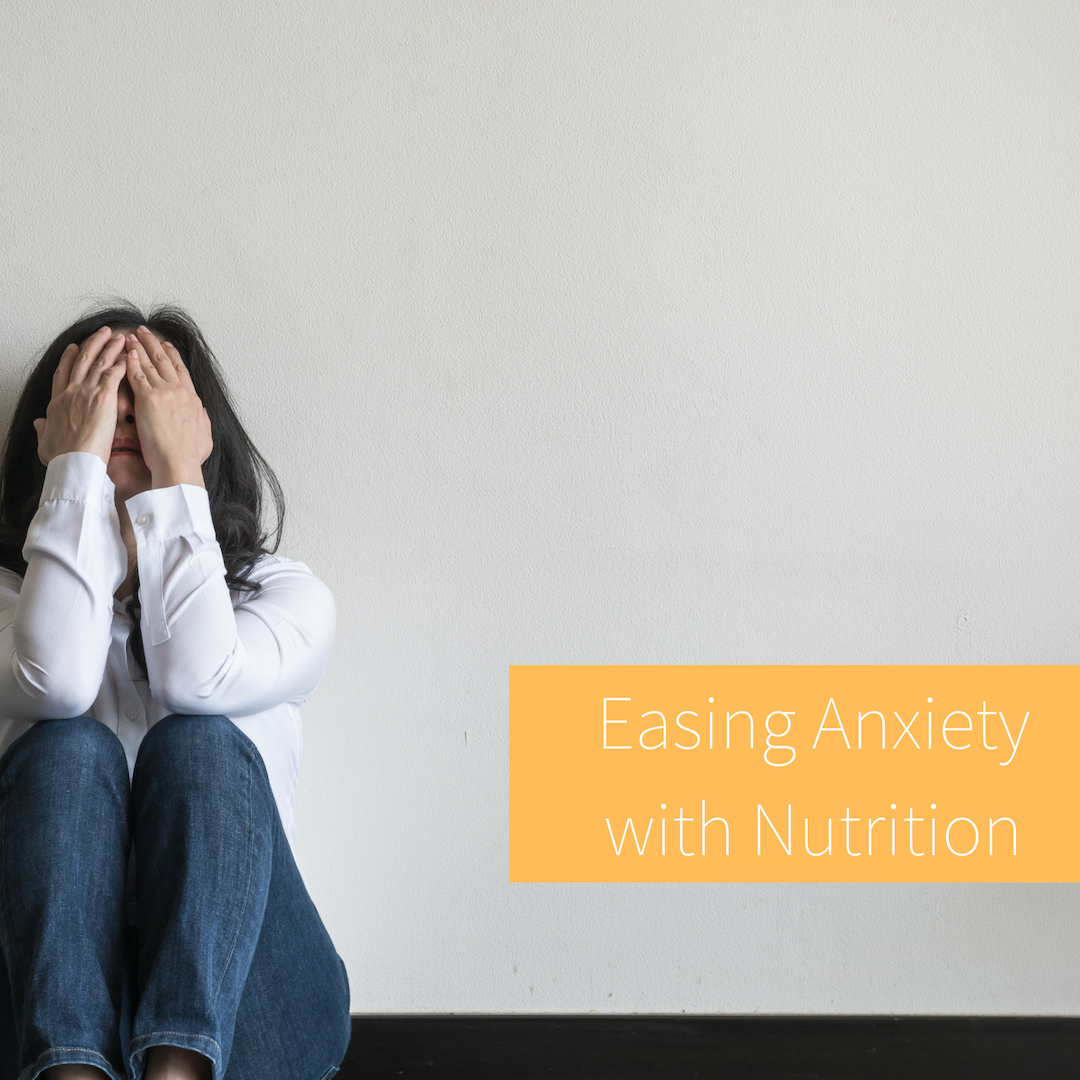 Easing Anxiety with Nutrition