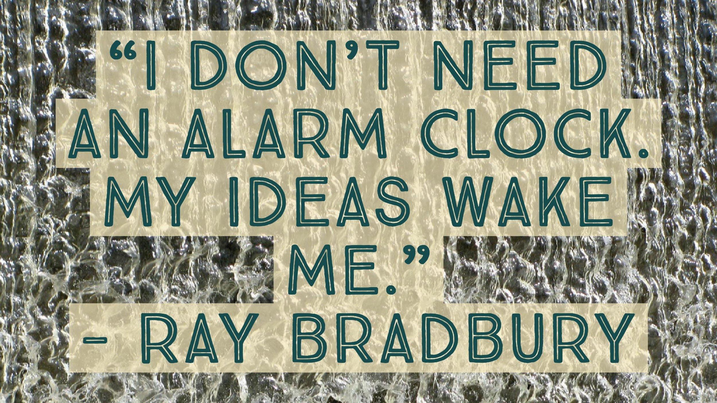 bradbury quote.jpg