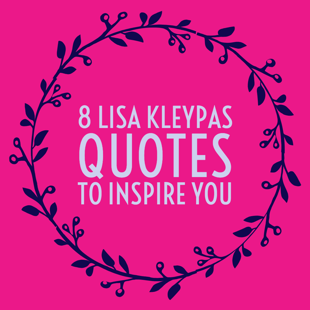 lisa kleypas quotes
