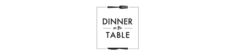 Dinner-on-the-Table-Logo-AshleyNatashaJones.jpg