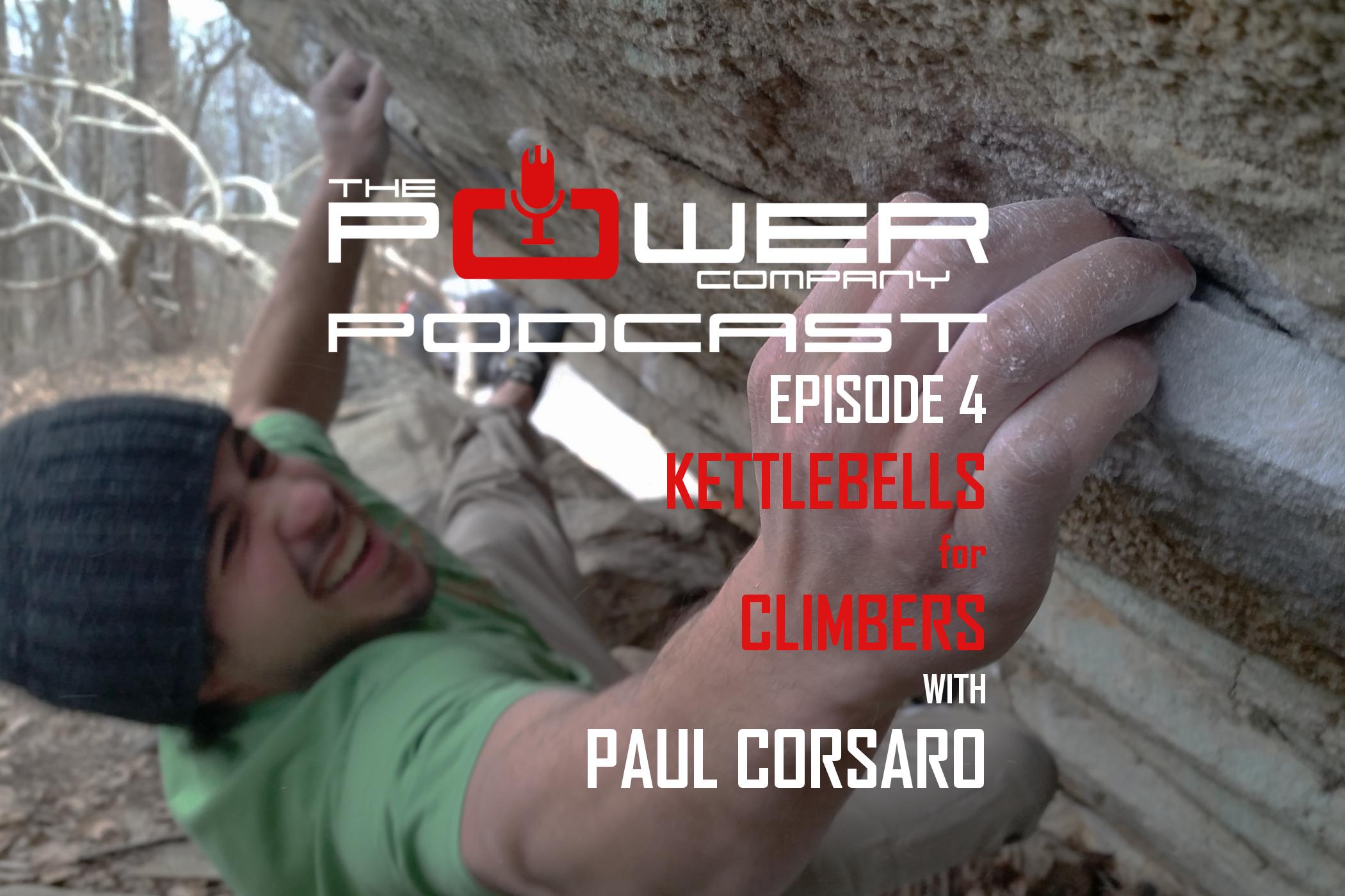 kettlebells for climbers with paul corsaro