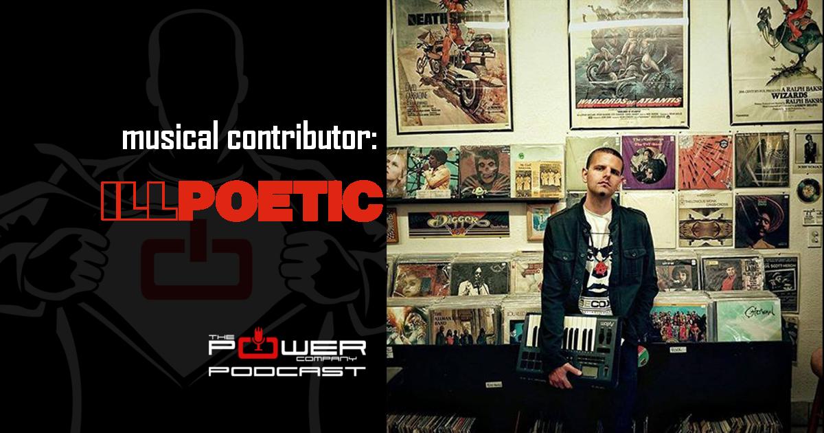 ill poetic power company podcast