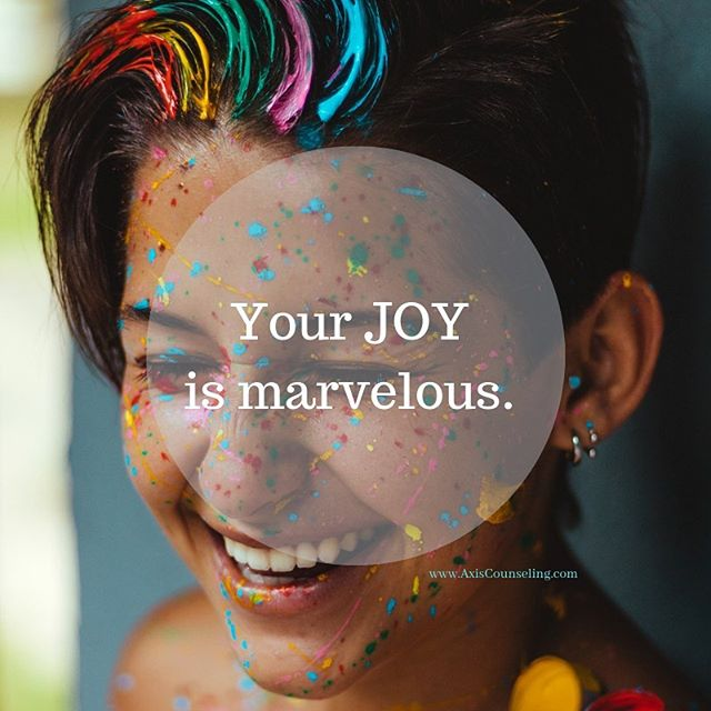What brings you JOY? . . Axis Counseling, PLLC Where Wellness Meets Action . . . photo: @euvitoriax  #counseling #wellness #joy #colorado