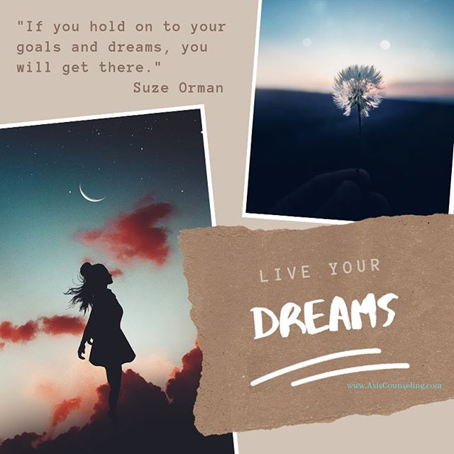 How will you *live* your goals and dreams? . . .  Axis Counseling, PLLC Where Wellness Meets Action . . Hi @therealsuzeorman 👋🏽 Photos: @luizclas @grafixart_photo #counseling #wellness #joy #colorado