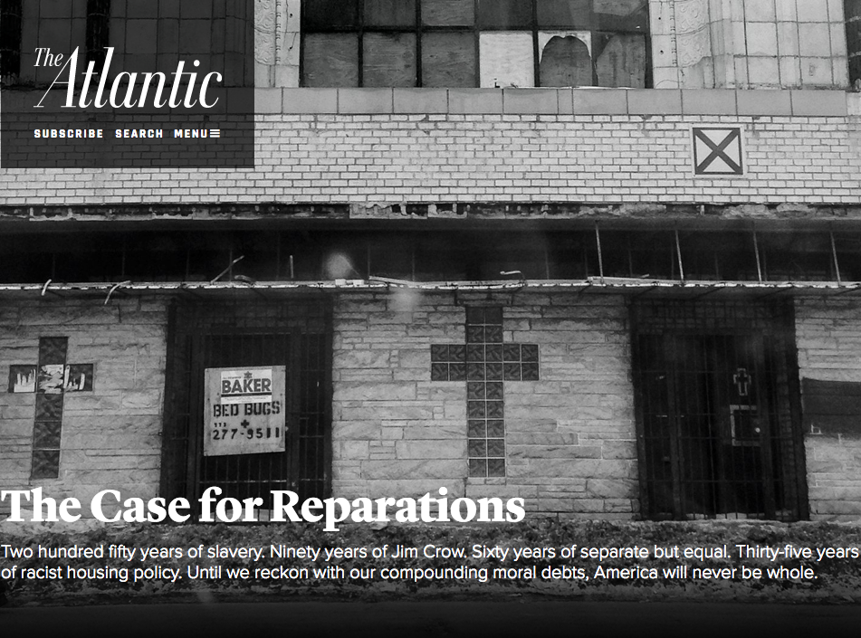"The Atlantic - ""The Case for Reparations"""