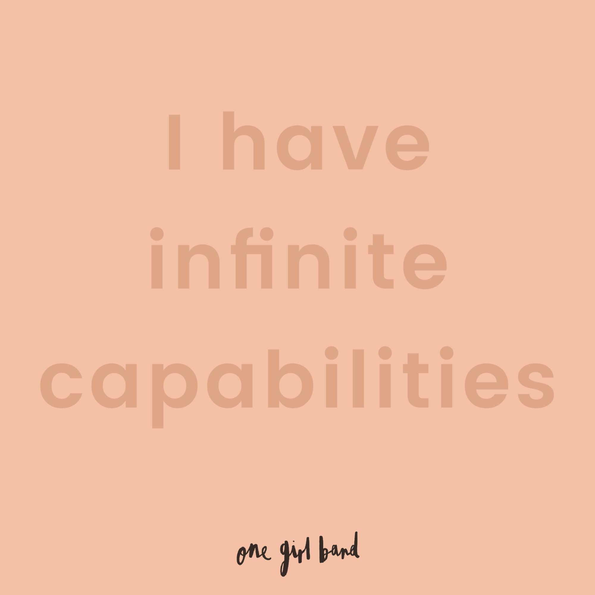 OGB_I have infinite capabilities%0D.jpg