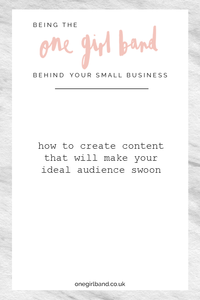 how to create content that will make your ideal audience swoon