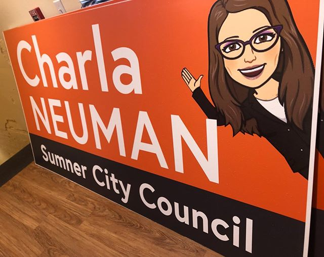Dropping off some various small to large signs for #CharlaNeumansCampaign  We came up with the Bitmoji idea and she loved it. Something different in the nearly drab political sign world. #freshideas
