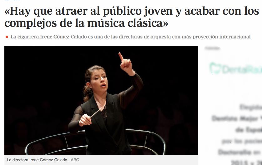 Periódico ABC «Hay que atraer al público joven y acabar con los complejos de la música clásica» -