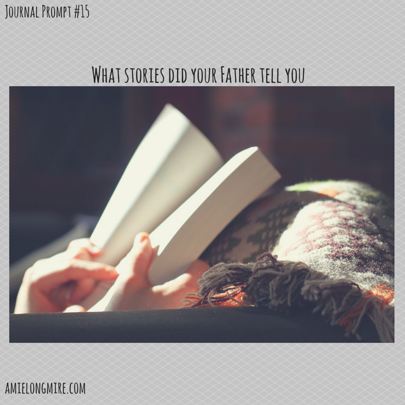 amie-longmire-journal-prompt15-fathers-day