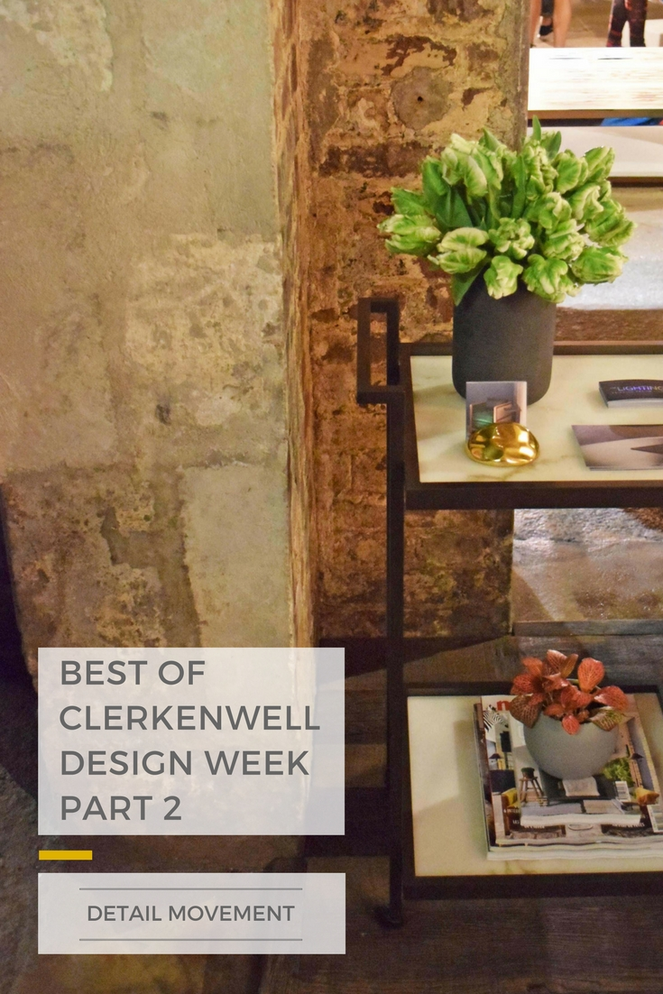 Best of Clerkenwell Design Week - Part 2 ©Detail Movement PIN