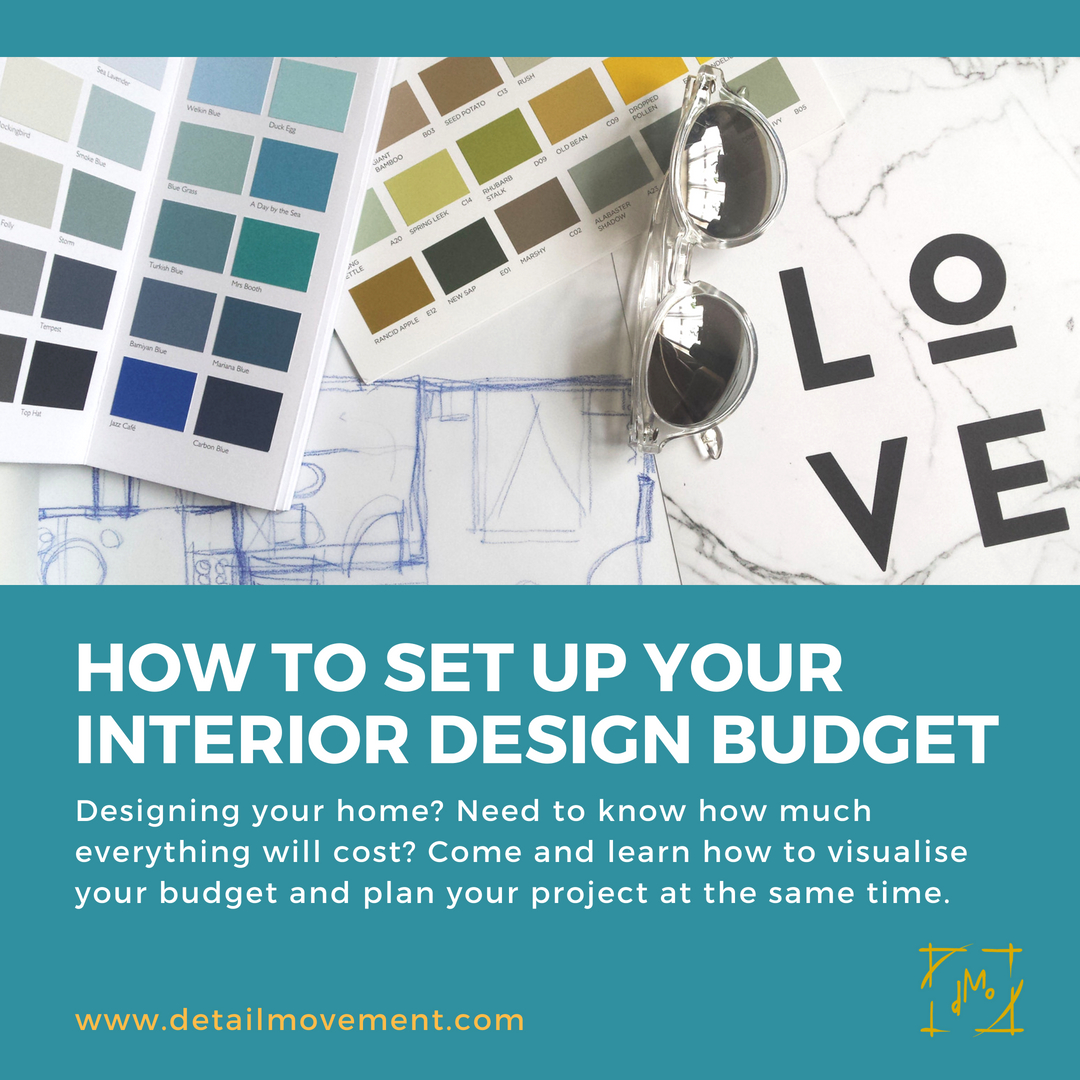©Detail Movement - How to set up your Interior Design Budget