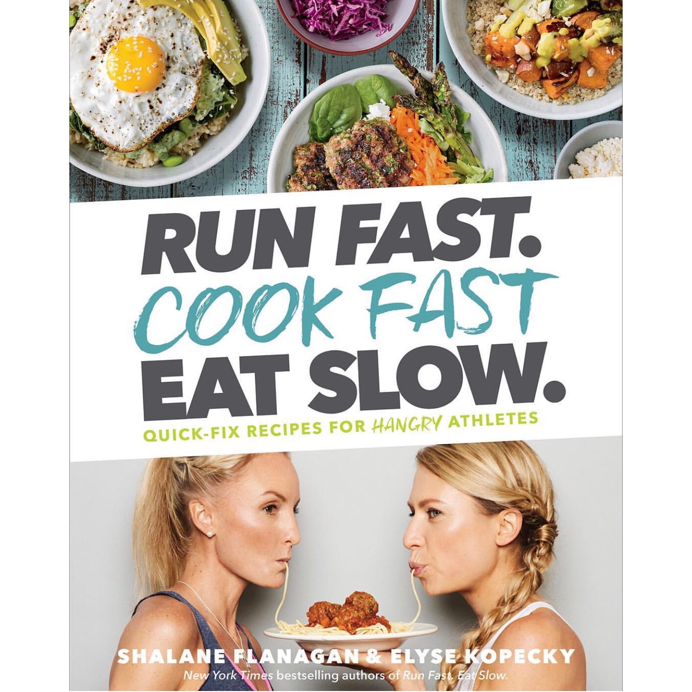 """Cover of Cookbook   """"RUN FAST. COOK FAST. EAT SLOW.""""      Makeup & Hair by Colie Marie Artistry"""