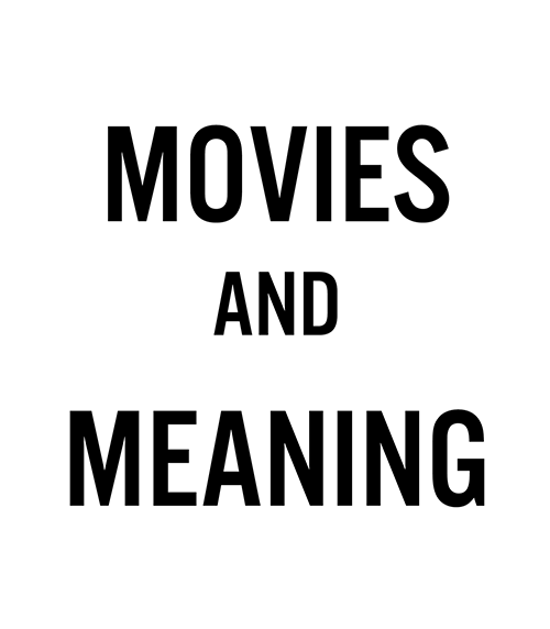 Movies and Meaning Square.png