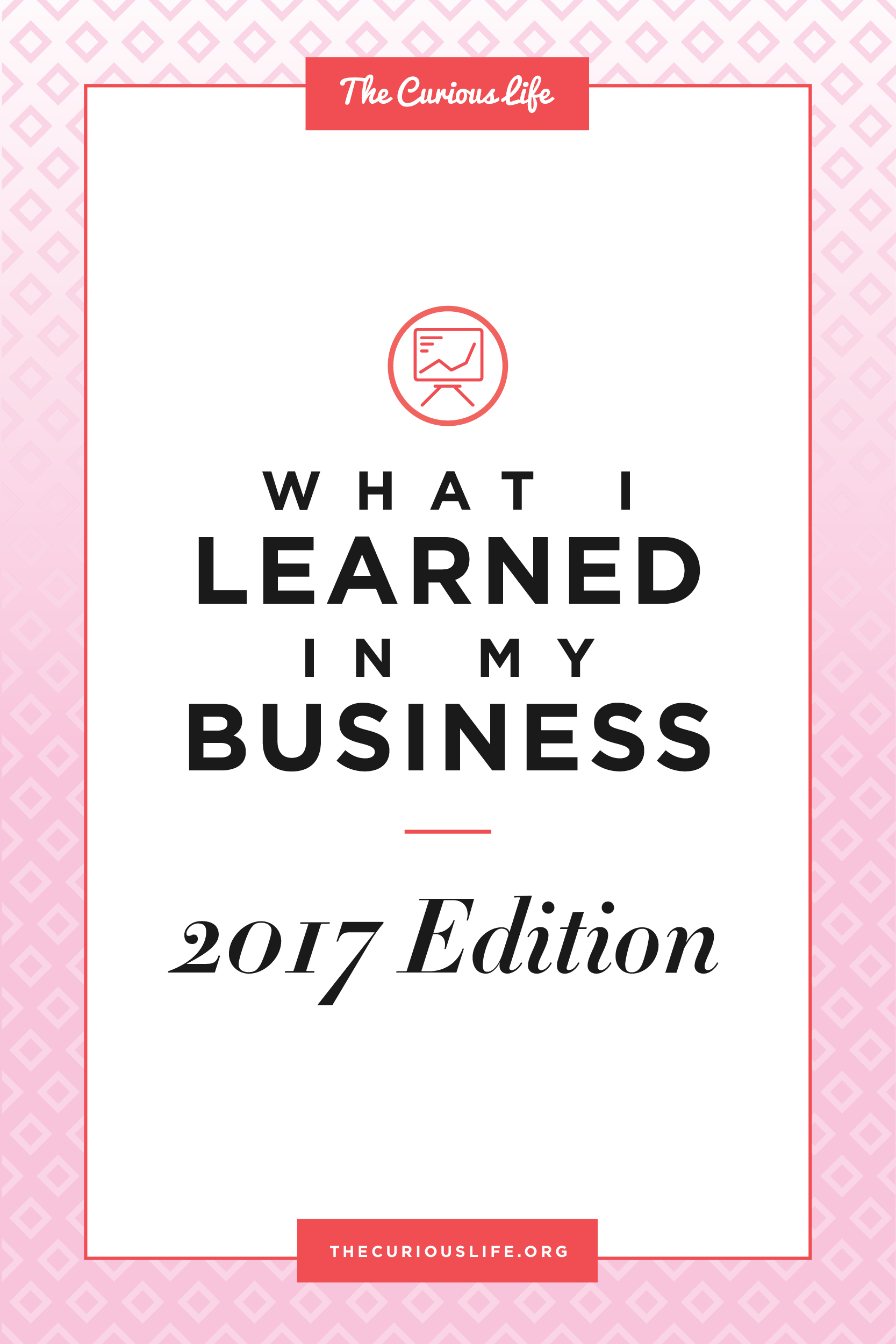 the curious life coaching what i learned in my business 2017 review