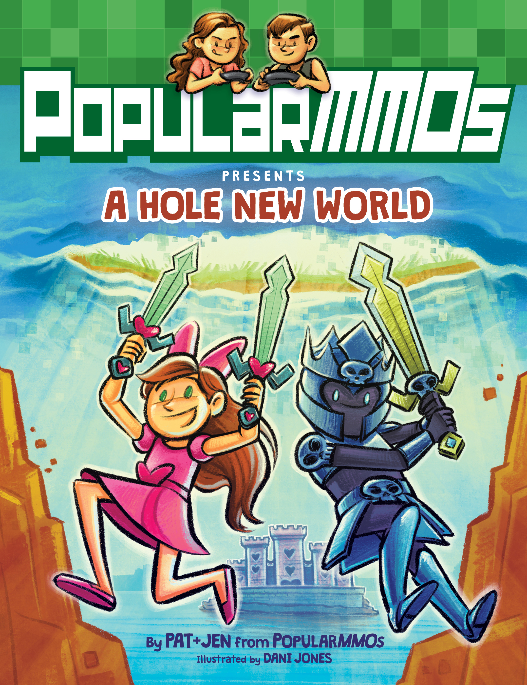 PopularMMOs Presents A Hole New World cover