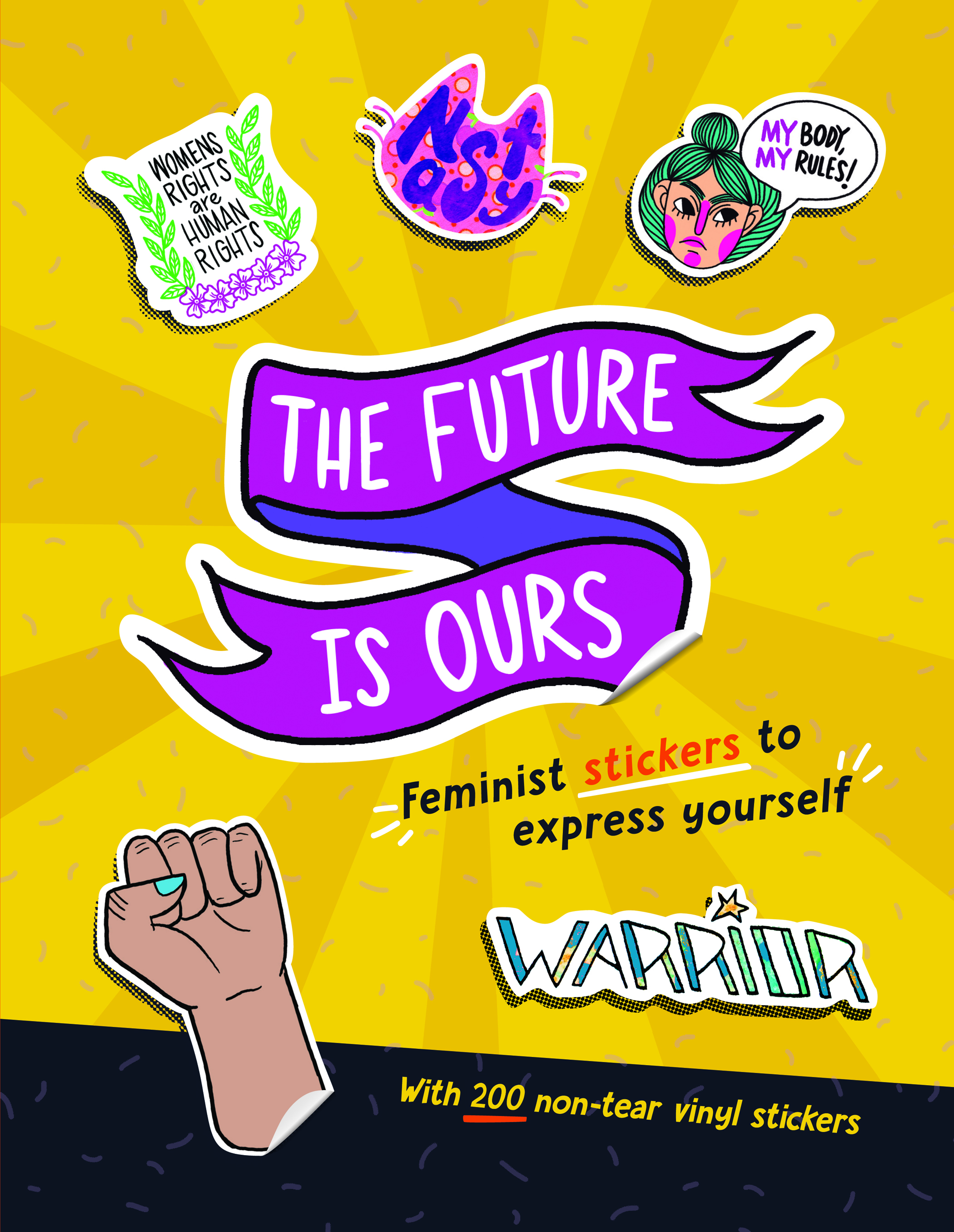 The Future Is Ours: Feminist Stickers To Express Yourself cover