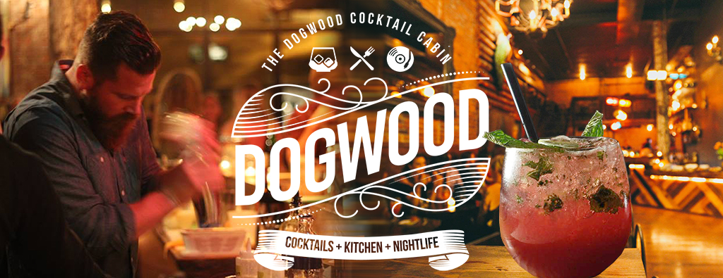 Check out The Dogwood Cocktail Lodge  for unique cocktails, music and food.