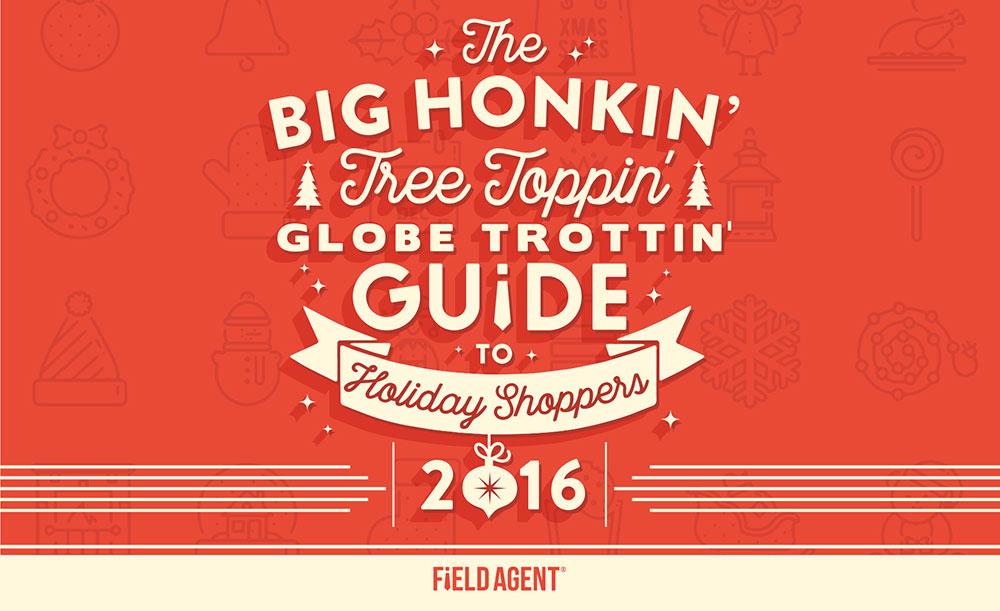 2016-holidayreport_fieldagent-featureimage.jpg