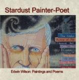 """Cover of Edwin's book """"Stardust Painter-Poet"""" (available at the RAS.)"""