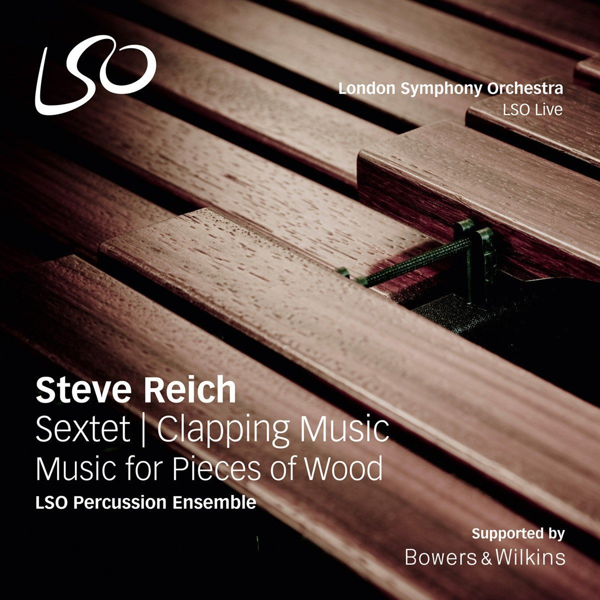Cover of   LSO Percussion Ensemble / Steve Reich: Sextet; Clapping Music; Music for Pieces of Wood  .