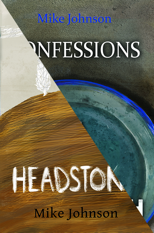 Confessions of a Cockroach/Headstone  , are two remarkable prose poems of novella length and are a unique literary endeavour.