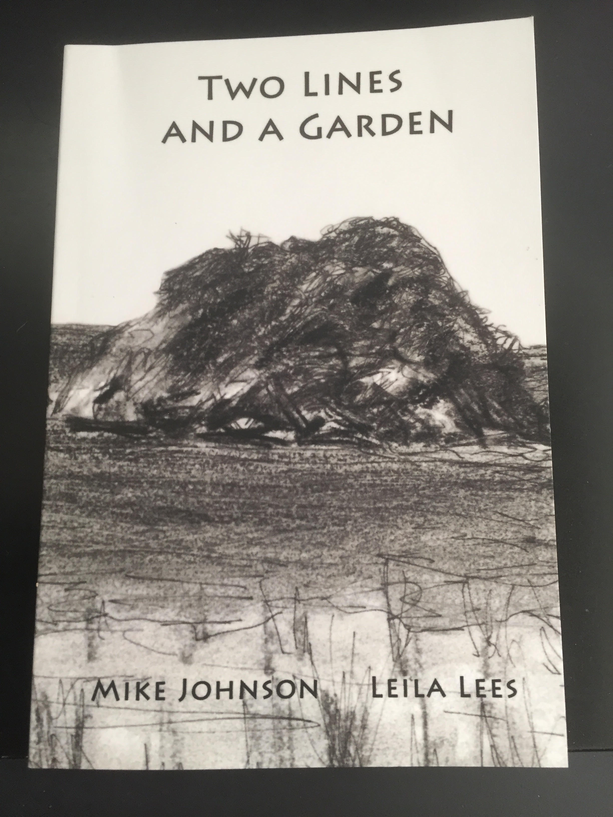 Two Lines and a Garden,     is a collection of poems.