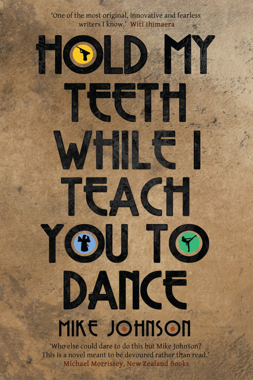 Hold My Teeth While I Teach You To Dance:  a comedy thriller with overtones of espionage and the supernatural