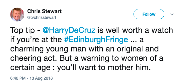 Harry's favourite tweetfrom the fringe... - LOCK UP YOUR MOTHERS!