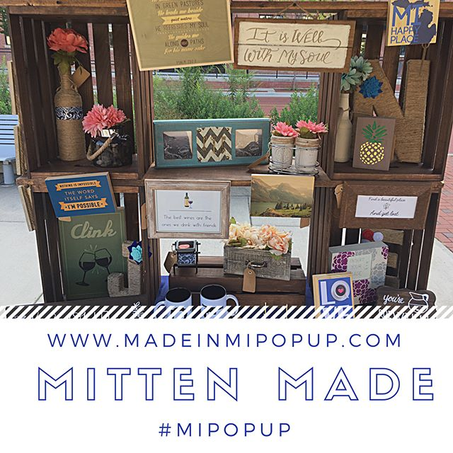 We're already half full for May and June. Hurry! Reserve your space today at www.MadeinMIPopup.com