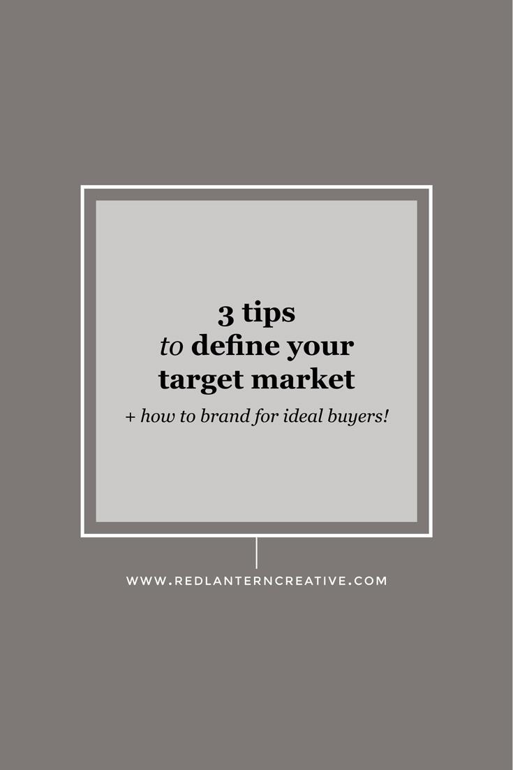 3 tips to define your target market