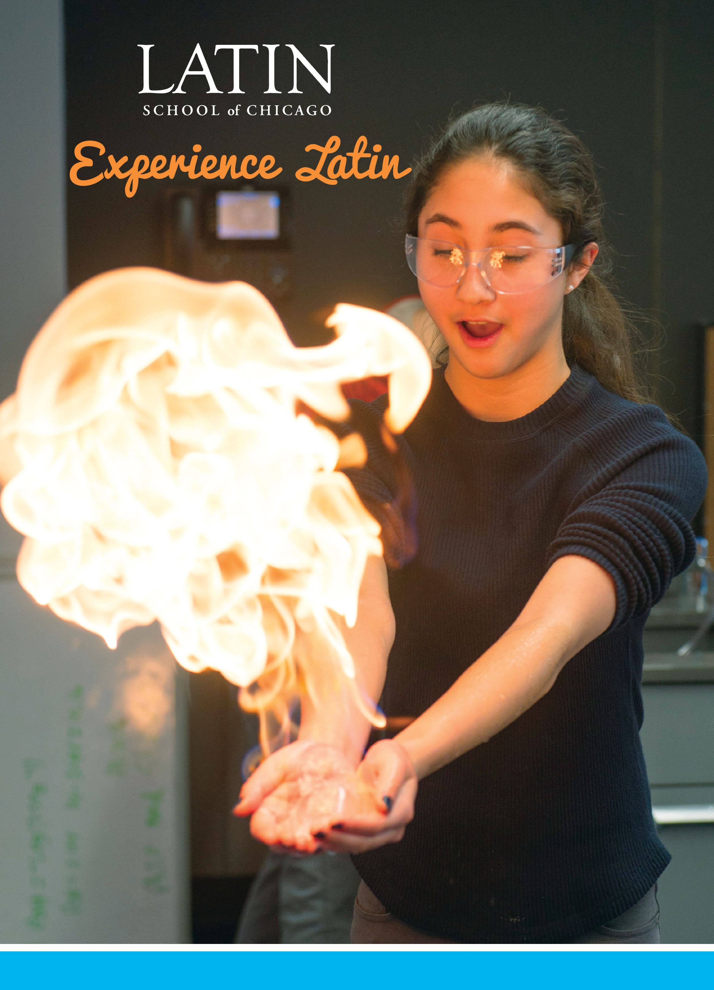 The brochure cover features an example of experiential learning at Latin. This photo is consistent throughout the Admissions materials.