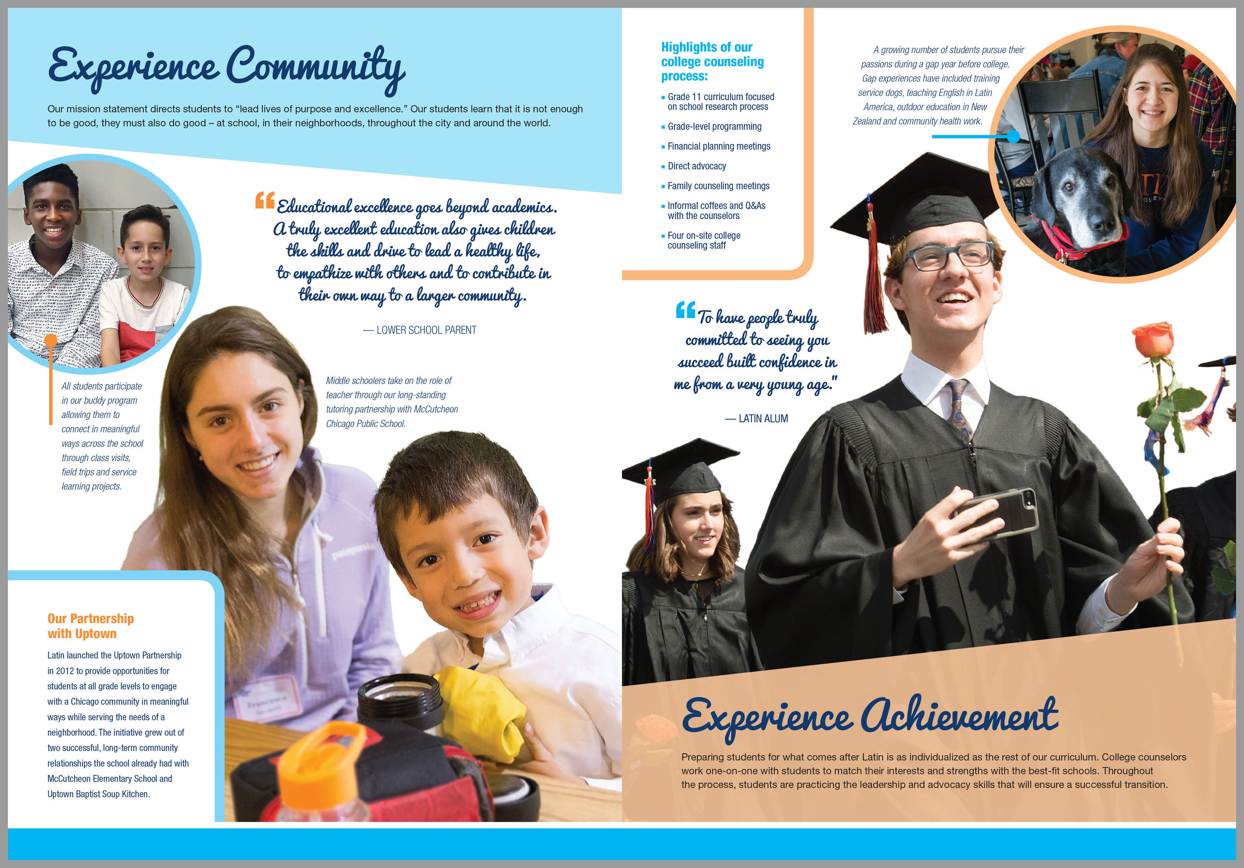 Experience Community describes Latin's commitment to Community Service. Experience Achievement shows to what a Latin education can lead.