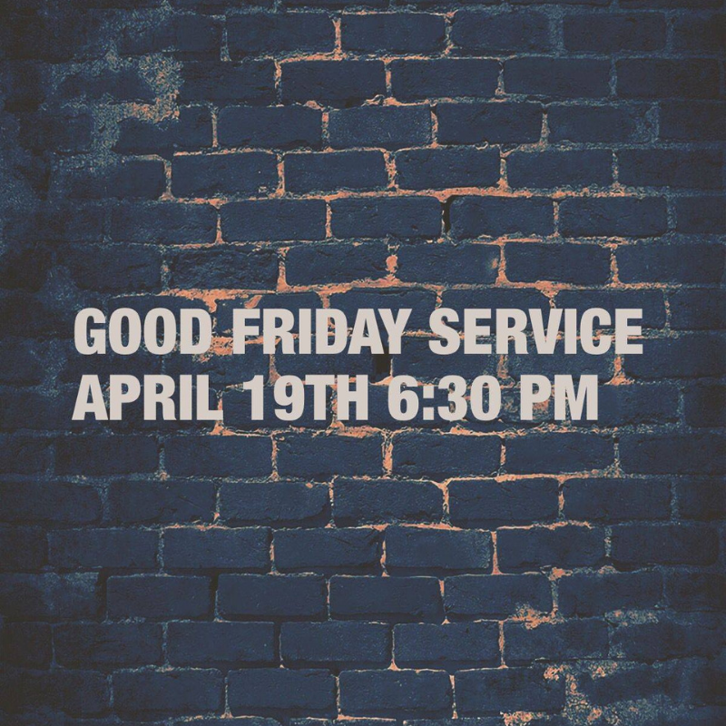 Good Friday - While we will not be meeting together on Wednesday, April 17, we will be gathering on Good Friday. This is a somber service from 6:30-7:30 p.m. where we take communion and remember the sacrifice that freed us from death and hell.