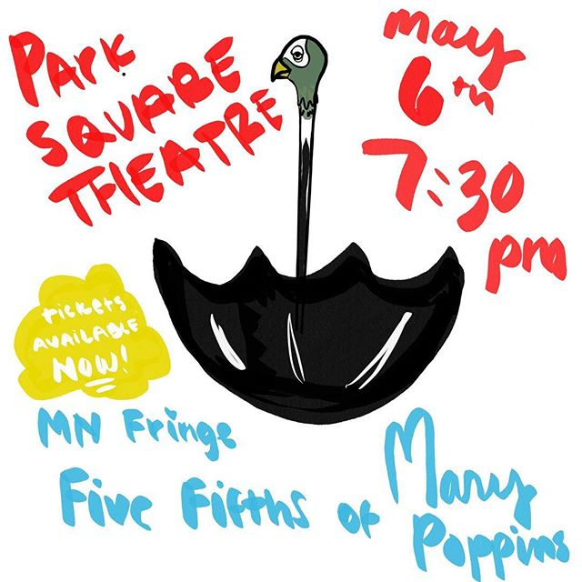 4.28.2019 My theater troupe compadres @sheeptheater and I will be a part of the @mnfringe Five Fifths fundraiser at Park Square theatre next week!! It's Mary Poppins. There will be lots of lessons and singing and a great time!!