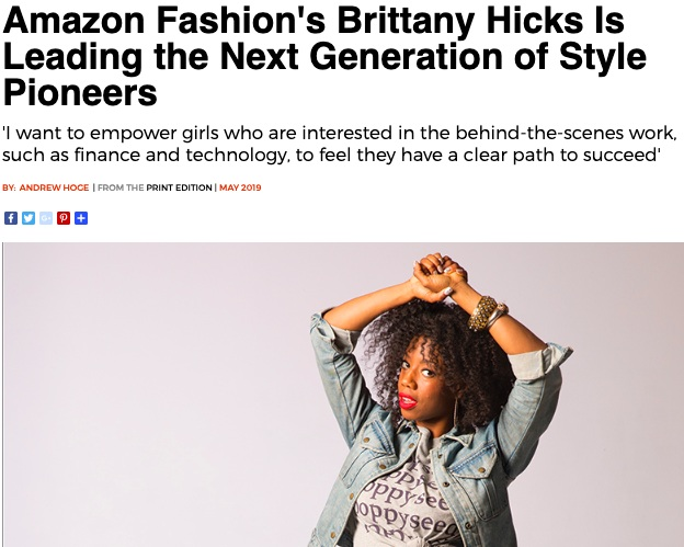 SEATTLE MAGAZINE, MAY 2019   Amazon Fashion's Brittany Hicks Is Leading the Next Generation of Style Pioneers   read full article