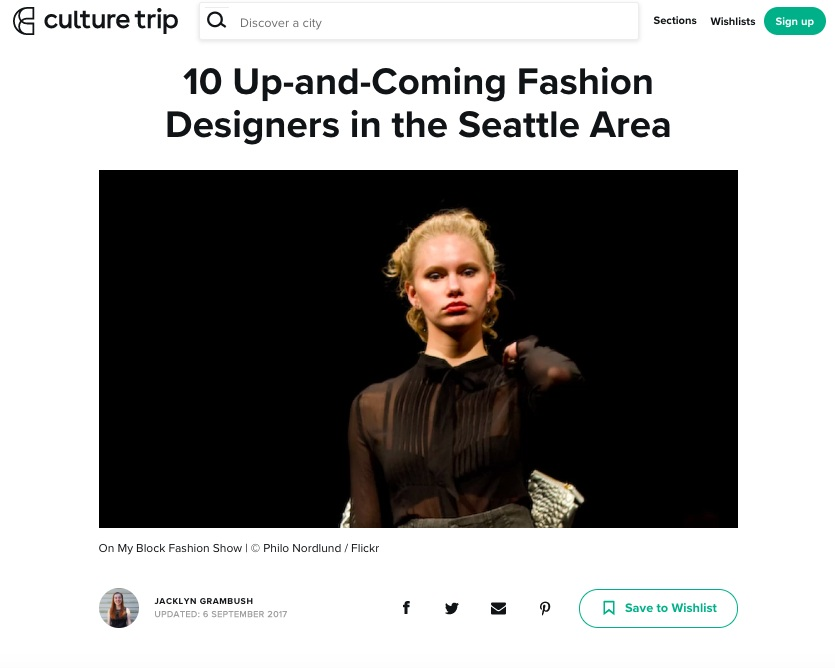 THE CULTURE TRIP, SEP 2017   10 Up-and-Coming Fashion Designers in the Seattle Area   read full article