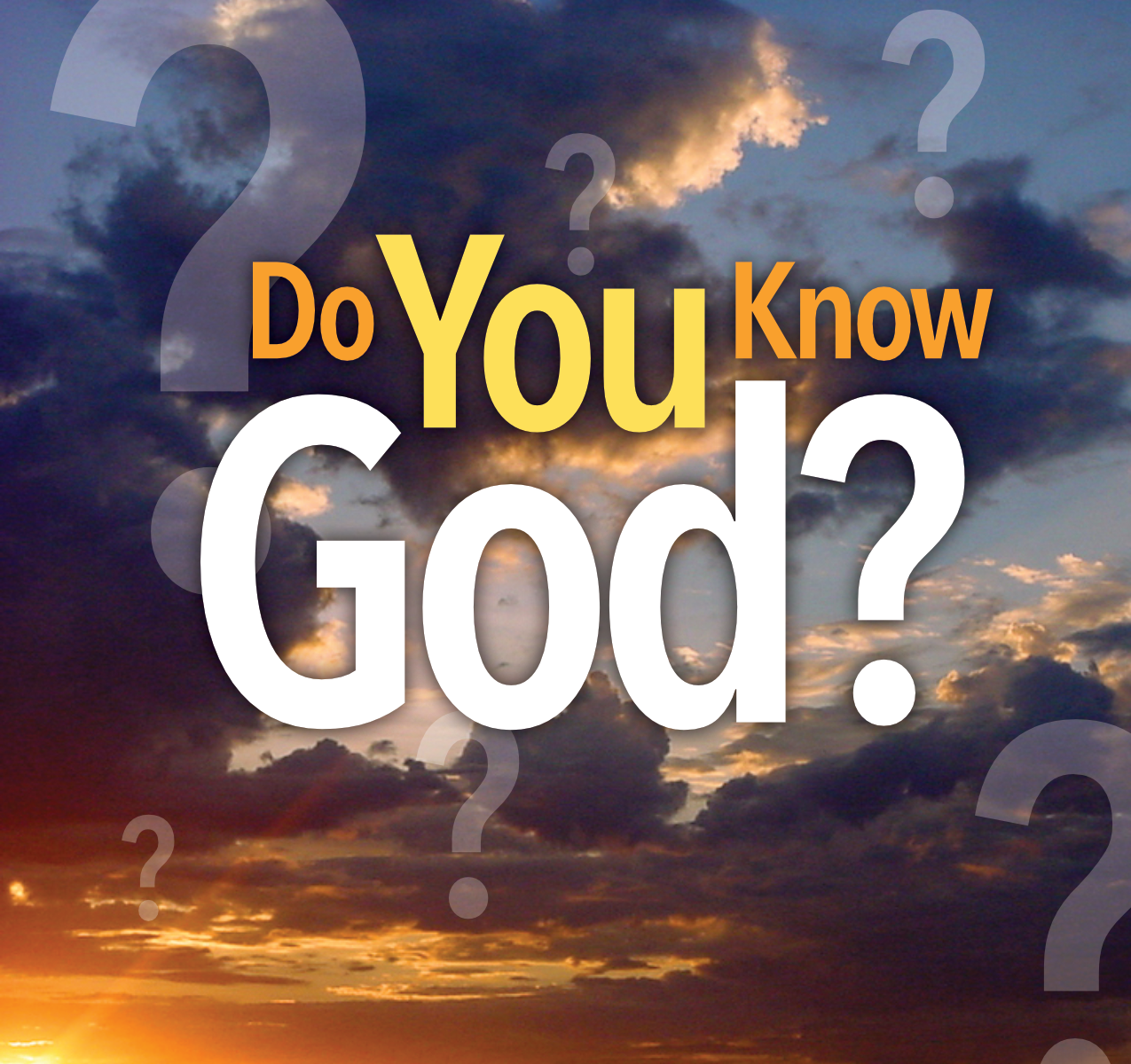 Do You Know God?