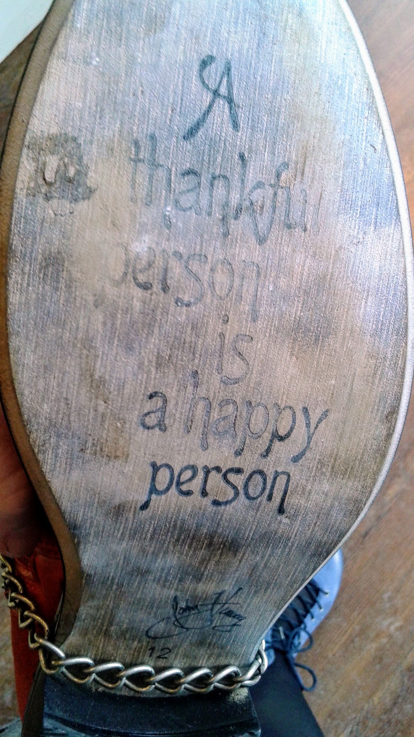 """A thankful person is a happy person"" (Hey, that's my blue Fluevog boot in the background!)"
