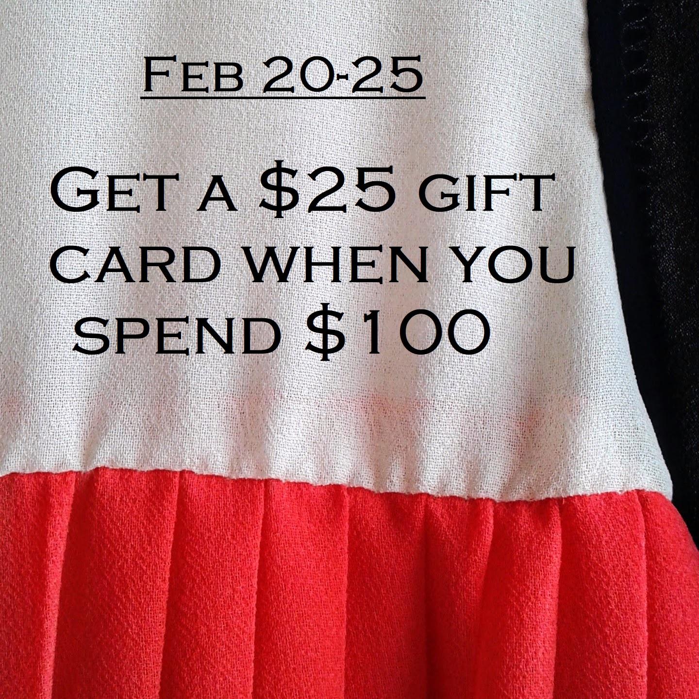 Feb 2018 spend $25 get $100 GC.jpg