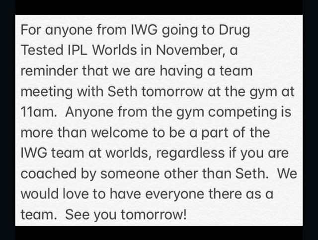 IWG Powerlifting Team Meeting reminder.
