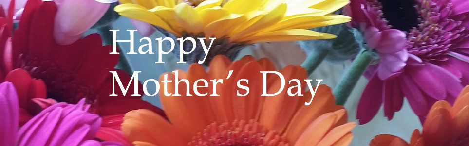Happy Mother's Day Newsletter.png