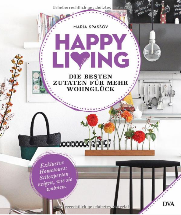 Happy Living by Maria Spassov: Home Tour Feature