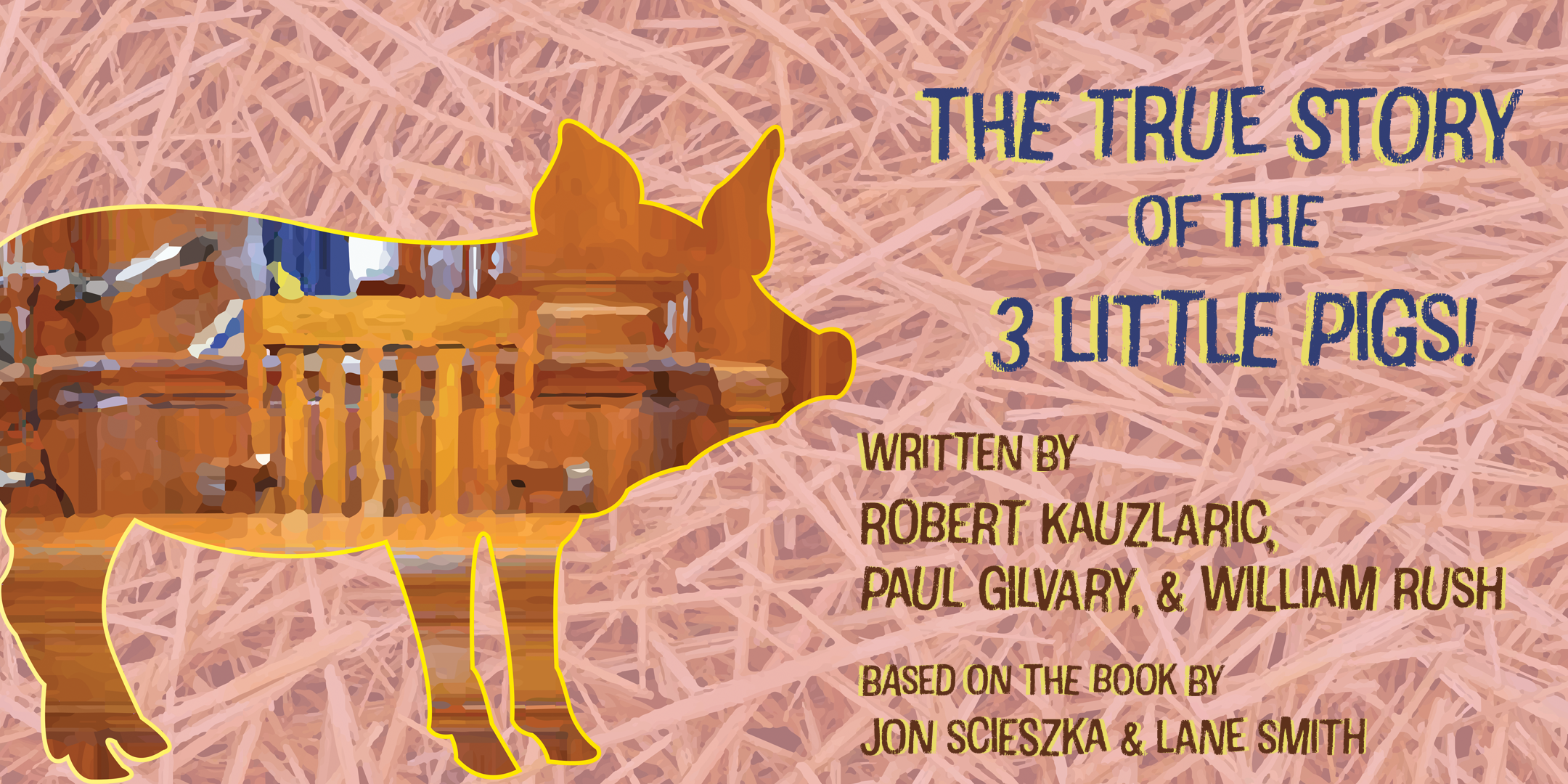 The True Story of the 3 Little Pigs - Saturday, March 28th