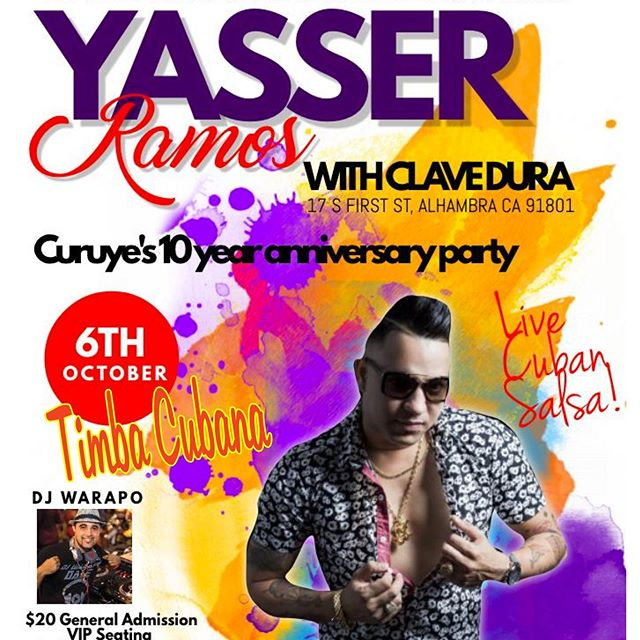 Cuban singer YASSER RAMOS performs w CLAVE DURA in his LA debut concert at CURUYE's 10 YR ANNIVERSARY CELEBRATION of CUBAN SALSA TIMBA DANCE PARTIES in LA! The DANCE PARTY/CONCERT throws down at The GRANADA, co-hosts w CURUYE! Tix: https://bit.ly/2ZF9L9z