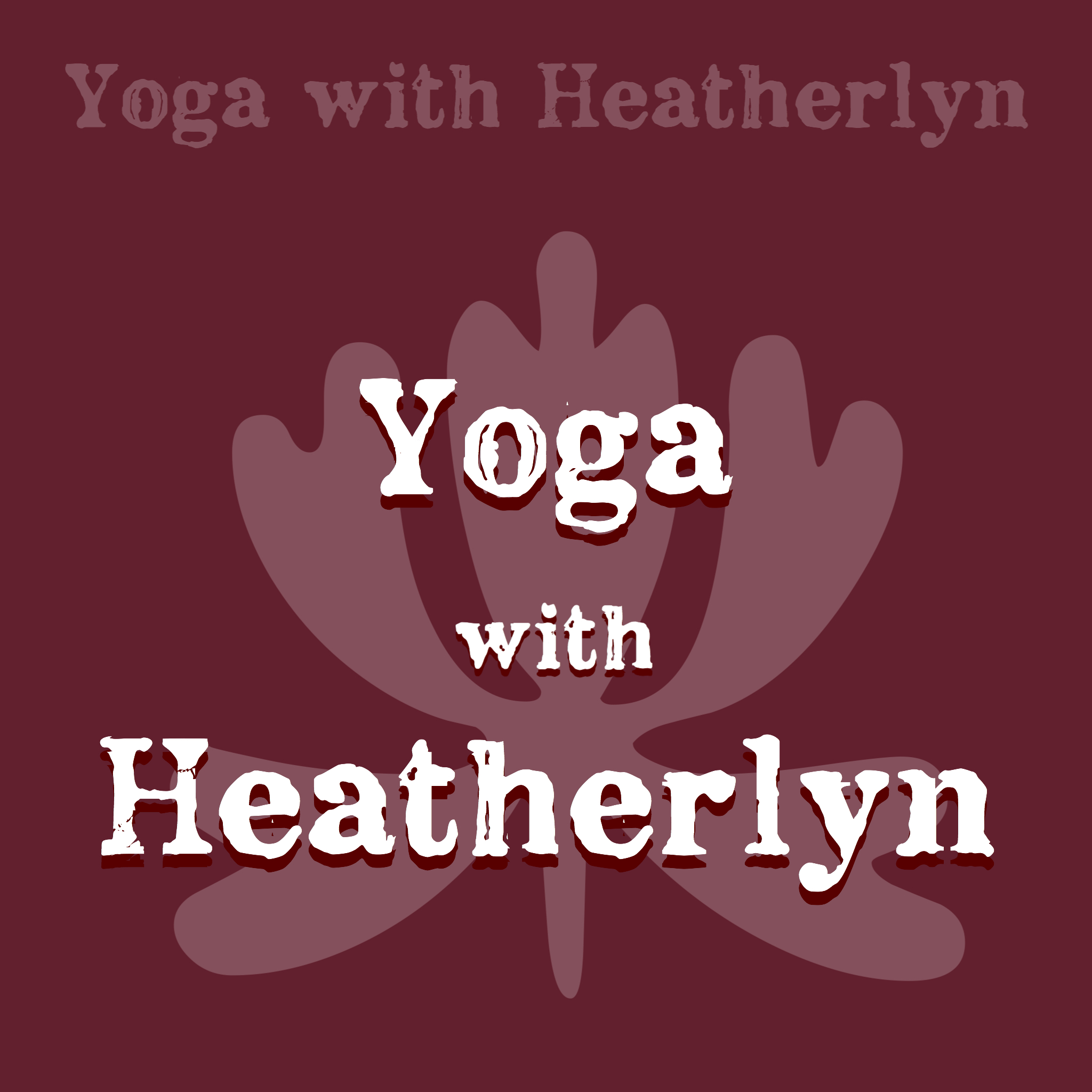 Yoga with Heatherlyn.JPG